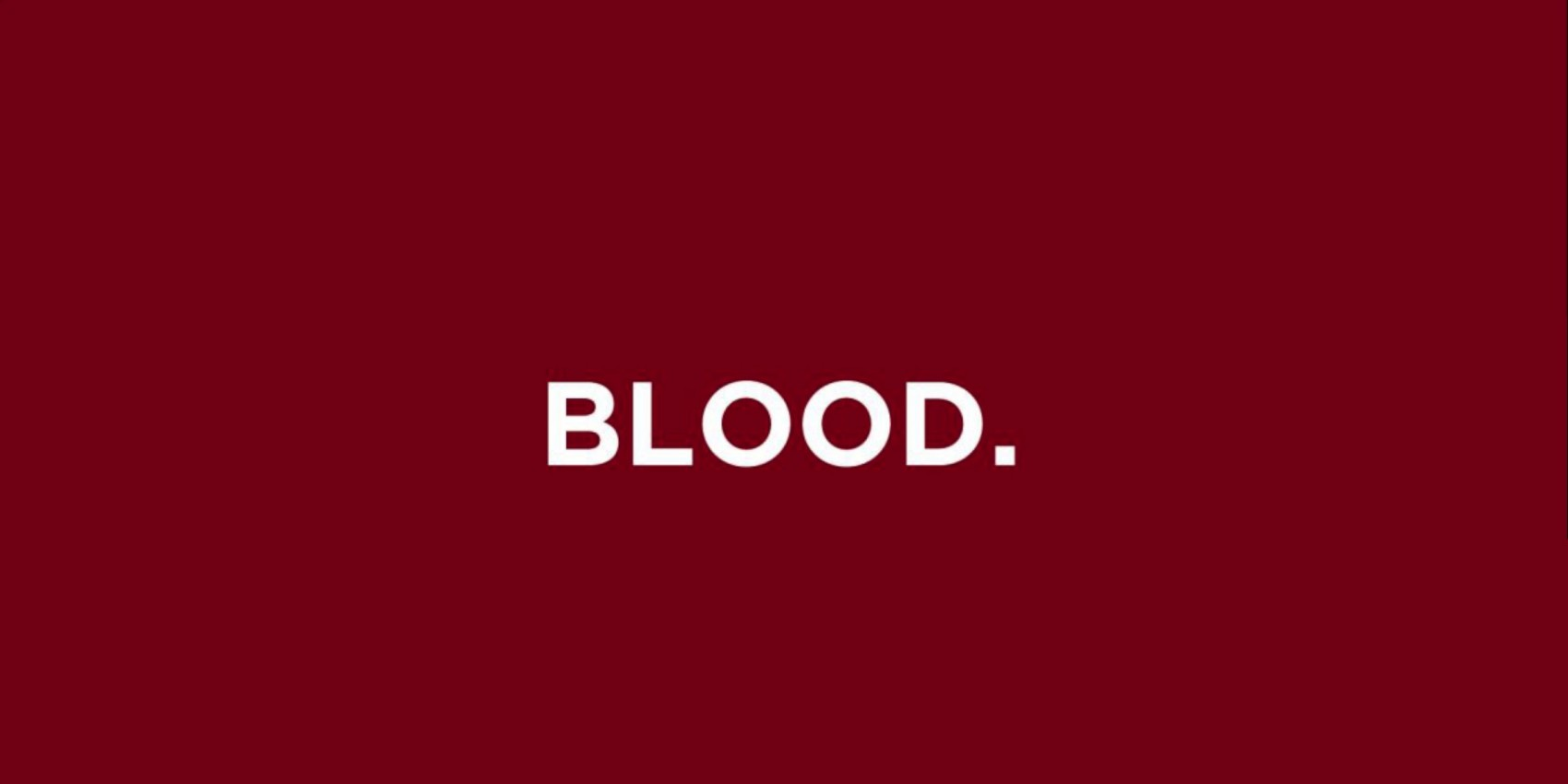 The word Blood written in white on a red background