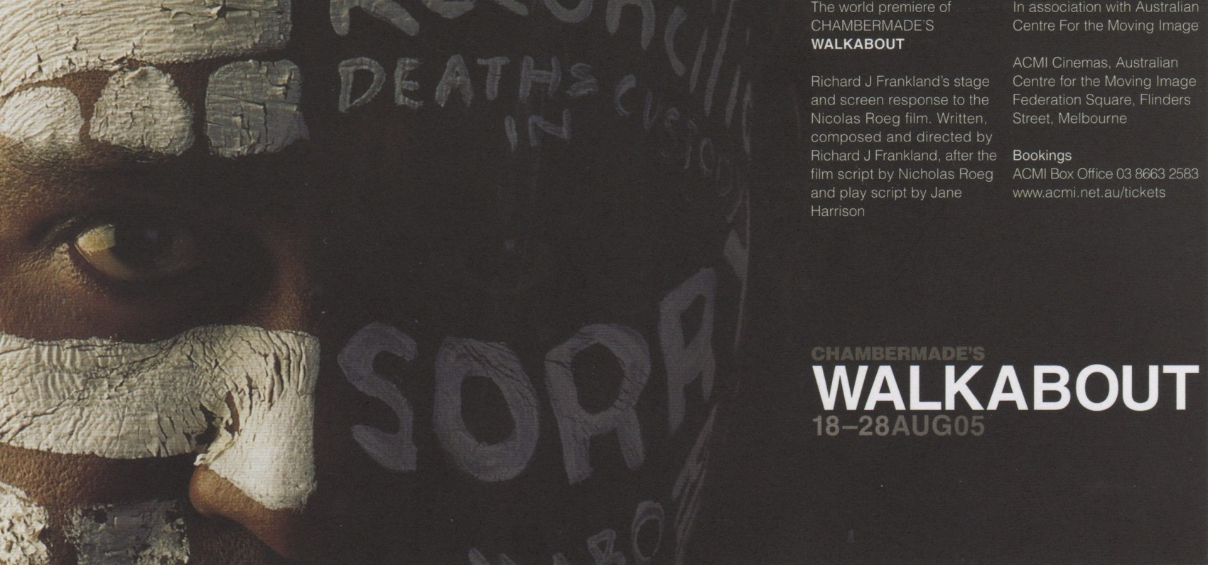Promo image: A brown skinned face with white paint on it including words Deaths in Custody and Sorry with words Walkabout 18-28 Aug 05